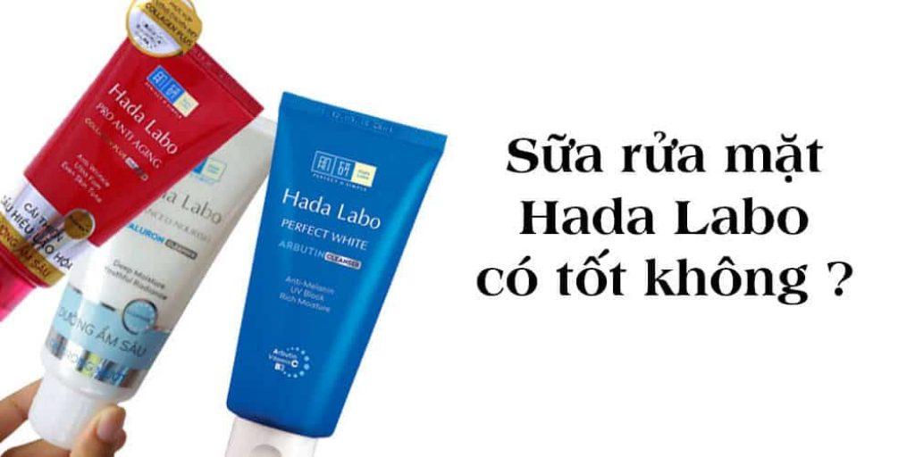 Sữa rửa mặt Hada Labo có tốt không?